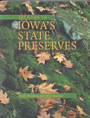 The Guide to Iowa s State Preserves