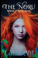 The Noru: Blue Rose ebook