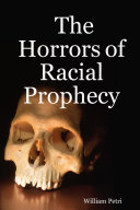 Pdf The Horrors of Racial Prophecy