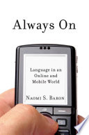 Always On   Language in an Online and Mobile World Book