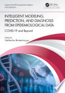 Intelligent Modeling  Prediction  and Diagnosis from Epidemiological Data Book