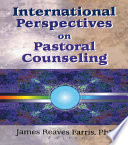 International Perspectives on Pastoral Counseling Book