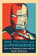 War, Politics and Superheroes