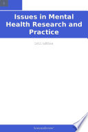 Issues in Mental Health Research and Practice  2012 Edition