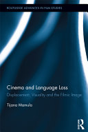 Cinema and Language Loss