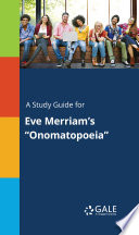 A Study Guide for Eve Merriam s  Onomatopoeia