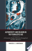 Authenticity And Religion In The Pluralistic Age Book PDF