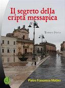 Il segreto della cripta messapica