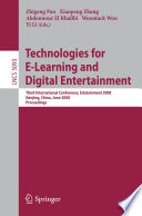 Technologies for E-Learning and Digital Entertainment