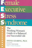 Female Executive Stress Syndrome