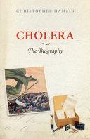 Pdf Cholera: The Biography Telecharger