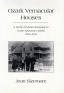Ozark Vernacular Houses