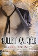 Bullet Catcher - Constantine Pdf/ePub eBook