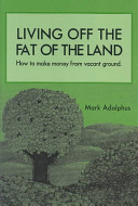Living Off the Fat of the Land