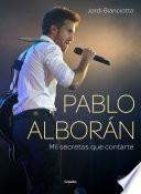Pablo Alborán  : Mil secretos que contarte