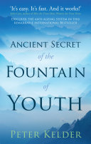 The Ancient Secret of the Fountain of Youth Read Online