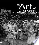The Art of Clothing  A Pacific Experience