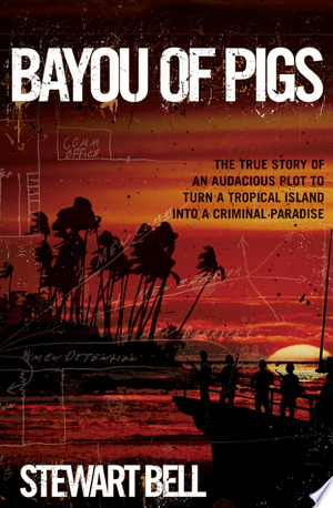 Download Bayou of Pigs Free Books - Reading Best Books For Free 2018