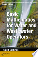 Mathematics Manual for Water and Wastewater Treatment Plant Operators  Second Edition Book