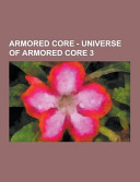 Armored Core   Universe of Armored Core 3