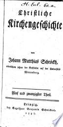 Christliche Kirchengeschichte  : 25