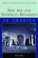 New Age and Neopagan Religions in America