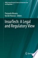 InsurTech  A Legal and Regulatory View