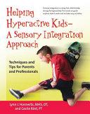 Helping Hyperactive Kids  a Sensory Integration Approach