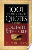 1001 Unforgettable Quotes About God Faith And The Bible