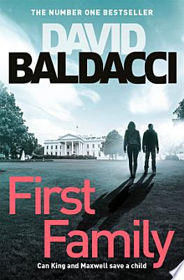 Book cover of 'First Family' by David Baldacci