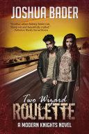 Two Wizard Roulette [Pdf/ePub] eBook