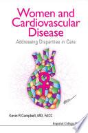 Women And Cardiovascular Disease  Addressing Disparities In Care