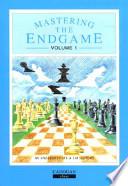 Mastering The Endgame
