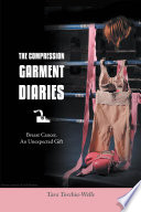 The Compression Garment Diaries Breast Cancer,