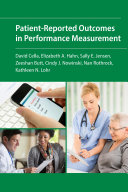 Patient Reported Outcomes in Performance Measurement