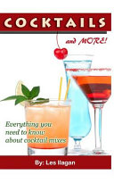 Cocktails and More