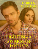 Fighting a Swarm of Locusts: A Mail Order Bride Romance