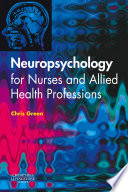 Neuropsychology for Nurses and Allied Health Professionals Book