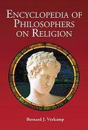 Encyclopedia Of Philosophers On Religion