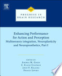 Enhancing Performance For Action And Perception