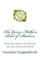 The Green Mother s Book of Shadows