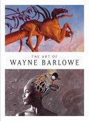 The Art of Wayne Barlowe