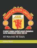 Premier League Football History Champions Series Manchester United 1995 96