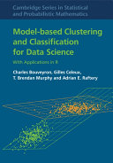 Model Based Clustering and Classification for Data Science