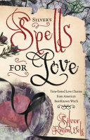 Silver s Spells for Love