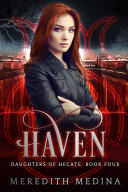 Haven: Daughters of Hecate ~ Book 4