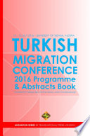 Turkish Migration Conference 2016 - Programme and Abstracts Book