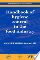 """Handbook of Hygiene Control in the Food Industry"" by H. L. M. Lelieveld, John Holah, M A Mostert"