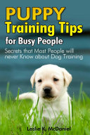 Puppy Training Tips for Busy People [Pdf/ePub] eBook