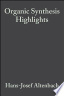 Organic Synthesis Highlights Book